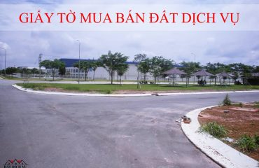 Giấy tờ cần thiết khi mua bán đất dịch vụ tại An Khánh